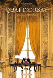 Quai d'Orsay. Chroniques diplomatiques, tome 1