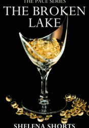 The Broken Lake (The Pace #2) Pdf Book