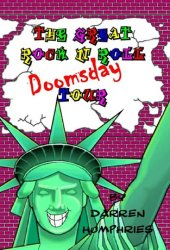 The Great Rock N Roll Doomsday Tour