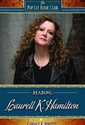 Reading Laurell K. Hamilton