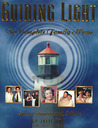 Guiding Light: The Complete Family Album