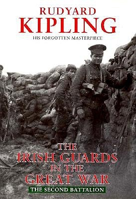 Irish Guards In The Great War: The Second Battalion