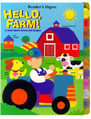 Hello Farm! a Book about Shapes & Colors