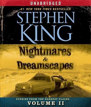 Nightmares & Dreamscapes, Volume II