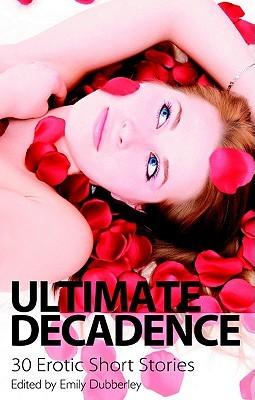 Ultimate Decadence