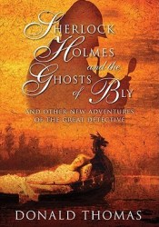Sherlock Holmes and the Ghosts of Bly: And Other New Adventures of the Great Detective Pdf Book