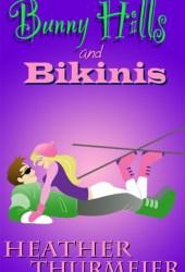 Bunny Hills and Bikinis