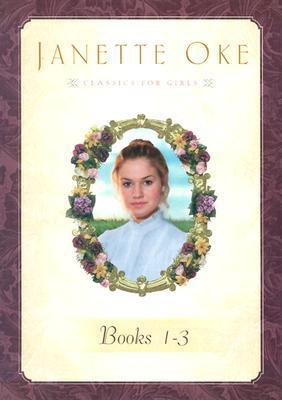 Classics for Girls Pack (Janette Oke Classics For Girls #1-3)