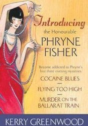 Introducing the Honourable Phryne Fisher (Phryne Fisher, #1-3) Pdf Book