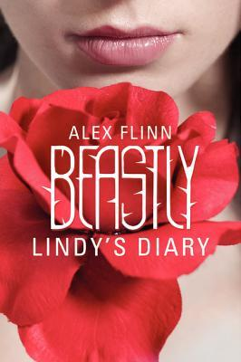 Beastly: Lindy's Diary (Beastly, #1.5; Kendra Chronicles, #1.5)