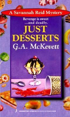 Just Desserts (A Savannah Reid Mystery, #1)