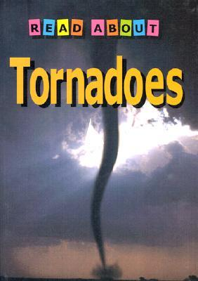 Read about Tornadoes