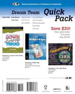 Napp Dream Team Quick Pack: Adobe Photshop 7/Photoshop 7 Killertips/Photoshop 7 Down & Dirty Tricks