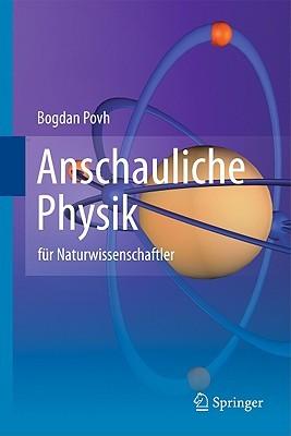 Anschauliche Physik: Für Naturwissenschaftler