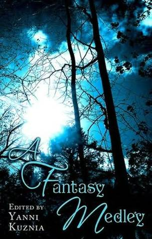 A Fantasy Medley (Otherworld Stories, #9.2; Crown of Stars, #7.5; Realms of the Elderlings)
