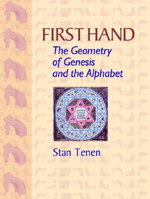 First Hand: The Geometry Of Genesis And The Alphabet