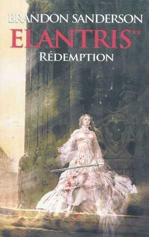 Rédemption (Elantris, #1, Part 2)