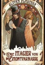 Die Magier von Montparnasse Pdf Book