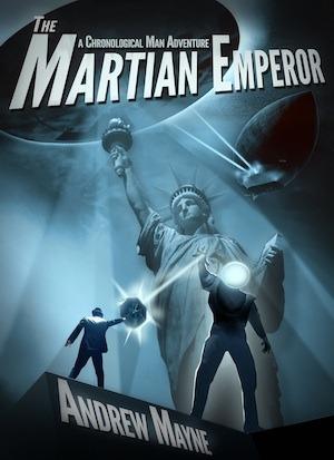 The Chronological Man: The Martian Emperor