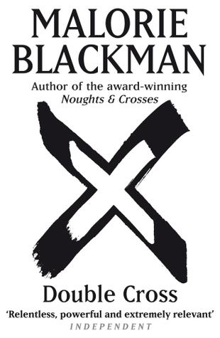 Double Cross (Noughts & Crosses, #4)