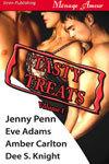 Tasty Treats, Volume 1 [Rachel's Seduction: Riding Lessons: Mackenzie's Meltdown: The Elixir]
