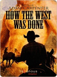 How the West was Done