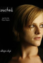 Touched (The Shadow Vampires, #2)