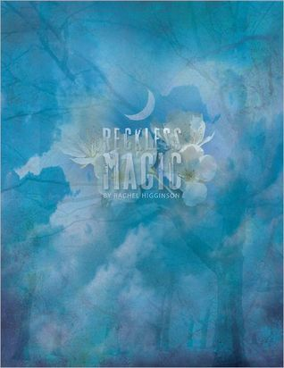 Reckless Magic (Star-Crossed, #1)