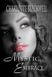 Mystic Embrace (Embrace, #3)