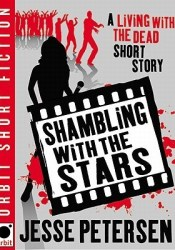Shambling With the Stars (Living With the Dead, #2.5) Pdf Book