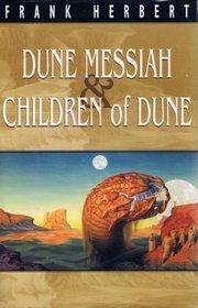 Dune Messiah & Children Of Dune