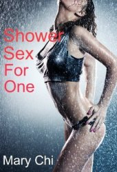 Shower Sex for One