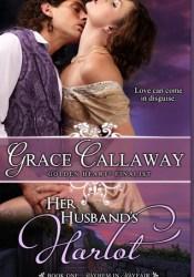 Her Husband's Harlot (Mayhem in Mayfair, #1) Pdf Book