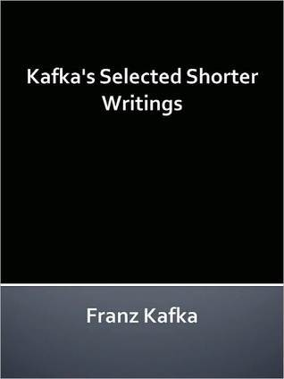Kafka's Selected Shorter Writings