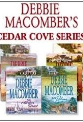 Debbie Macomber's Cedar Cove Series (First Six Books)
