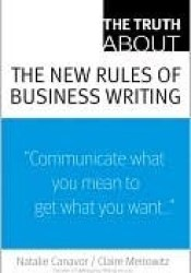 The Truth About the New Rules of Business Writing (Truth About Series) Pdf Book
