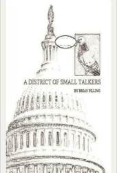 A DISTRICT OF SMALL TALKERS
