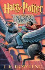 Harry Potter i więzień Azkabanu (Harry Potter, #3)