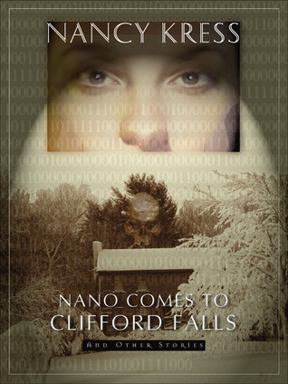 Nano Comes to Clifford Falls: And Other Stories