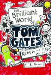 The Brilliant World of Tom Gates (Tom Gates, #1) Pdf Book