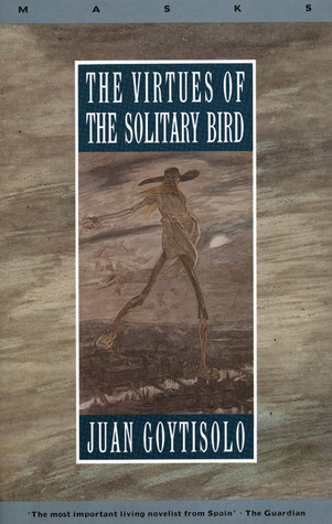 The Virtues of the Solitary Bird