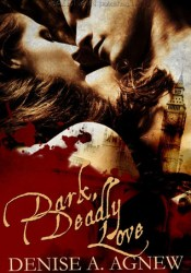 Dark, Deadly Love Pdf Book