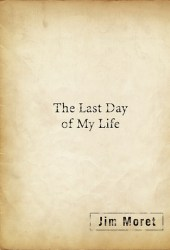 Last Day of My Life