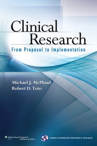 Clinical Research: From Proposal to Implementation