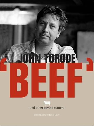 Beef: And Other Bovine Matters