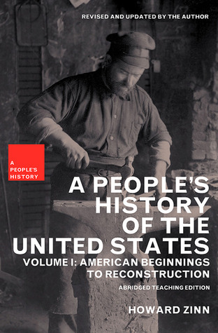 A People's History of the United States: American Beginnings to Reconstruction