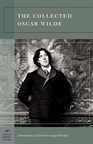 The Collected Oscar Wilde