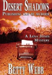 Desert Shadows (A Lena Jones Mystery #3) Pdf Book