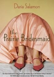 The Prairie Bridesmaid Pdf Book