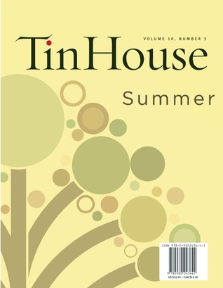 Tin House: Tenth Anniversary Issue